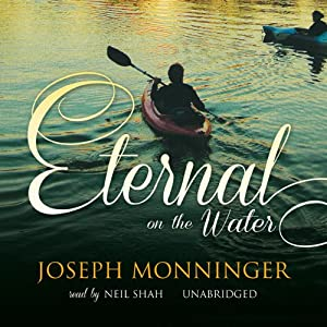 Eternal on the Water | [Joseph Monninger]