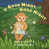 Good Night, Good Night: A Going to Sleep Picture Book - A Rhyming Bedtime Story, Early/Beginner Readers, Children's book, Picture Book, kids book collection, Funny humor ebook, Education