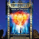 Book of the Dead: Tombquest # 1 Audiobook by Michael Northrop Narrated by Ramon De Ocampo