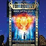 Book of the Dead: Tombquest # 1 | Michael Northrop