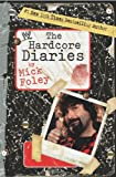 The Hardcore Diaries (1416531572) by Mick Foley