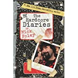 The Hardcore Diaries ~ Mick Foley