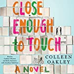 Close Enough to Touch | Colleen Oakley