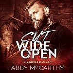 Cut Wide Open: Bleeding Scars MC, Book 1 | Abby McCarthy