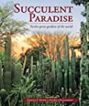 Succulent Paradise - Twelve great gar...