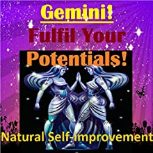 GEMINI True Potentials Fulfilment - Personal Development (       UNABRIDGED) by Sunny Oye Narrated by Richard Johnson