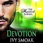 Devotion: The Hunted Series, Book 4 Hörbuch von Ivy Smoak Gesprochen von: Meghan Crawford