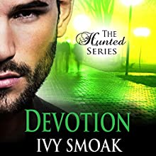 Devotion: The Hunted Series, Book 4 Audiobook by Ivy Smoak Narrated by Meghan Crawford