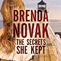 The Secrets She Kept Audiobook by Brenda Novak Narrated by Carly Robins