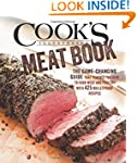 The Cook's Illustrated Meat Book: An...