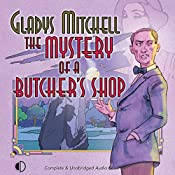 The Mystery of a Butcher's Shop | Gladys Mitchell