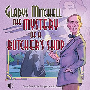 The Mystery of a Butcher's Shop Audiobook