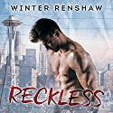 Reckless: Amato Brothers, Book 2 Audiobook by Winter Renshaw Narrated by Joe Arden, Maxine Mitchell