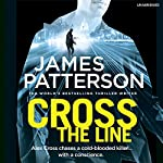 Cross the Line: Alex Cross 24 | James Patterson