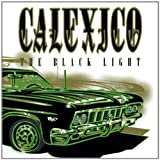 The Black Lightby Calexico
