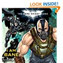 The Dark Knight Rises: I Am Bane