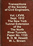Transactions of the American Society of Civil Engineers, Vol  LXVIII, Sept  1910