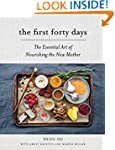 The First Forty Days: The Essential A...