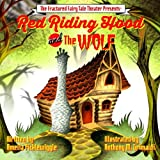 Red Riding Hood and the Wolf (Fractured fairytale Series(TM)) (Volume 1)