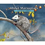 About Marsupials: A Guide for Childre...