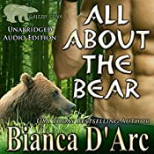 All About the Bear: Grizzly Cove, Book 1 | Bianca D'Arc
