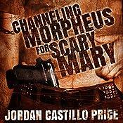 Channeling Morpheus for Scary Mary | [Jordan Castillo Price]