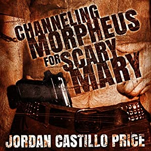 Channeling Morpheus for Scary Mary - Jordan Castillo Price