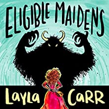 Eligible Maidens Audiobook by Layla Carr Narrated by Audra Pagano