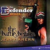 The Battle Begins: The Defender | Jerry Ahern