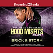 Hood Misfits Volume 2: Carl Weber Presents | [Brick, Storm]