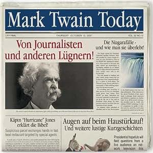 Mark Twain: Von Journalisten U