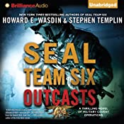 SEAL Team Six Outcasts: A Novel | [Howard E. Wasdin, Stephen Templin]
