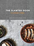 The Slanted Door: Modern Vietnamese Food Kindle Edition