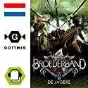 De jagers (Broederband 3) Audiobook by John Flanagan Narrated by Dieuwertje Blok