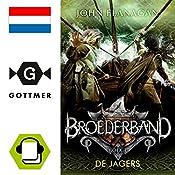 De jagers (Broederband 3) | John Flanagan