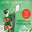 Murder and Mendelssohn: A Phryne Fisher Mystery