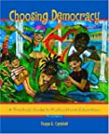 Choosing Democracy:a Practical Guide...