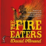 Fire-Eaters   David Almond