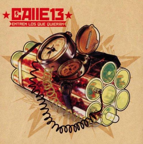 Calle 13 - Que Entren Los Que Quieran - Zortam Music