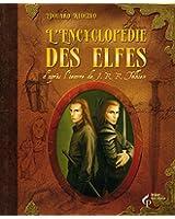 L'encyclopédie des elfes d'après l'oeuvre de J.R.R. Tolkien