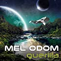 Guerilla: The Makaum War, Book 2 Audiobook by Mel Odom Narrated by Todd McLaren