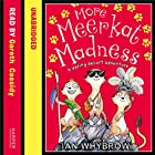 More Meerkat Madness: A Daring Desert Adventure Hörbuch von Ian Whybrow Gesprochen von: Gareth Cassidy