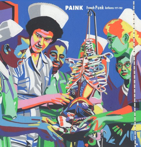 Paink: French Punk Anthems 1975-1982