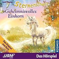 Geheimnisvolles Einhorn (Sternenschweif 20) Hörbuch