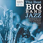 The Best Big Bands - Jazz Classics fr...