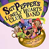 Sgt. Pepper's Lonely Hearts Club Band (0375867627) by Lennon, John