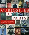 Curiosit�s de Paris: Inventaire insol...