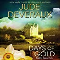 Days of Gold Audiobook by Jude Deveraux Narrated by Davina Porter
