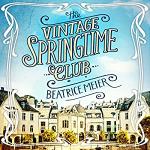 The Vintage Springtime Club Audiobook