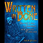 Written in Bone: Buried Lives of Jamestown and Colonial Maryland | Sally M. Walker
